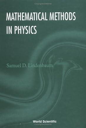 Mathematical Methods in Physics by Samuel D Lindenbaum (1996-09-01)