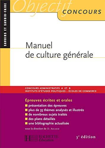 Manuel de culture générale: 3ème édition