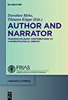 Author and Narrator: Transdisciplinary Contributions to a Narratological Debate (Linguae & Litterae)
