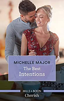 The Best Intentions (Welcome to Starlight) by [Michelle Major]