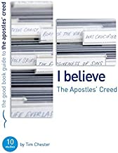 The Apostles' Creed (Good Book Guides)