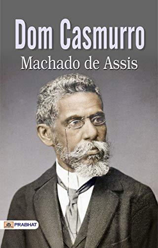 Dom Casmurro (English Edition)