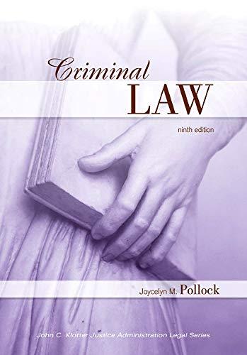 Criminal Law, Ninth Edition (John C. Klotter Justice...