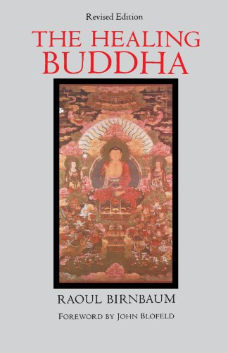 The Healing Buddha: Revised Edition