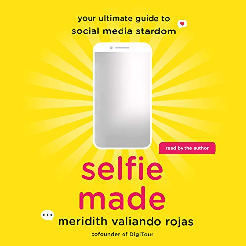 Selfie Made audiobook cover art
