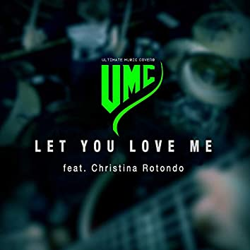 Let You Love Me (Metal Version)