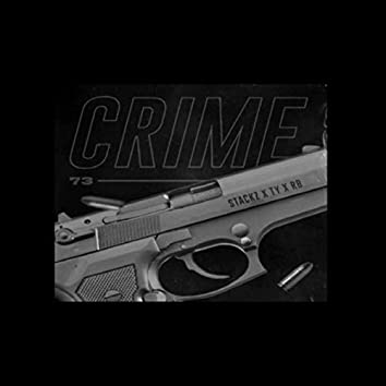 Crime 73 (feat. Stackz, T.Y. & RB)
