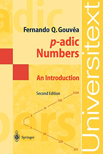 p-adic Numbers: An Introduction (Universitext)