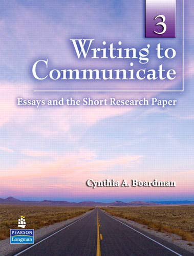 Writing to Communicate 3: Essays and the Short Research Paper