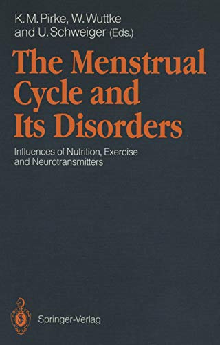 The Menstrual Cycle and Its Disorders: Influences of Nutrition, Exercise and Neurotransmitters