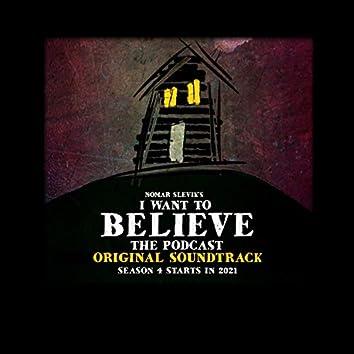 I Want to Believe (Original Podcast Soundtrack)
