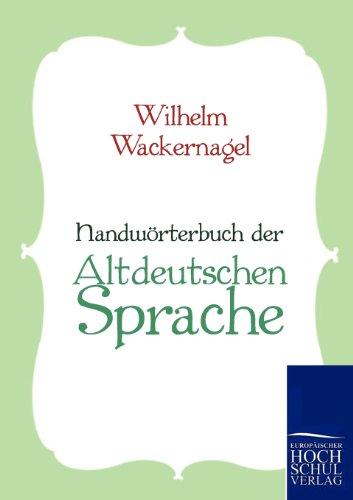 Handwörterbuch der Altdeutschen Sprache