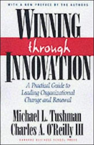 Winning Through Innovation: A Practical Guide to Leading...