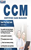 The CCM Certified Case Manager - Exam Prep Study Guide: (2020 Edition)