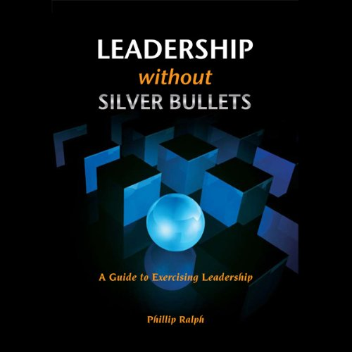 Leadership Without Silver Bullets cover art