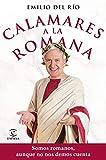 Calamares a la romana: Somos romanos aunque no nos demos cuenta (F. COLECCION)