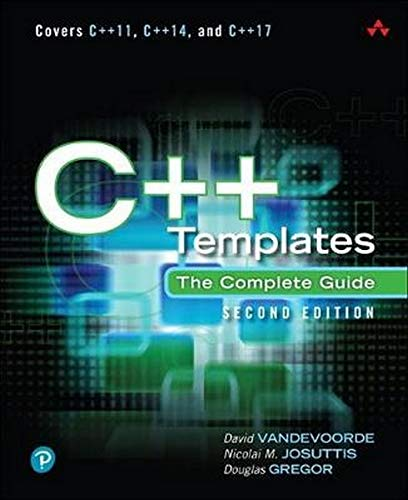 Vandevoorde, D: C++ Templates: The Complete Guide