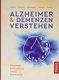 Alzheimer & Demenzen verstehen: Diagnose, Behandlung, Alltag, Betreuung - Wolfgang Maier