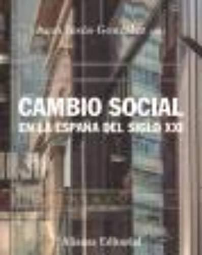 Cambio social en la España del siglo XXI: Tercera edición (El libro universitario - Manuales nº 375)