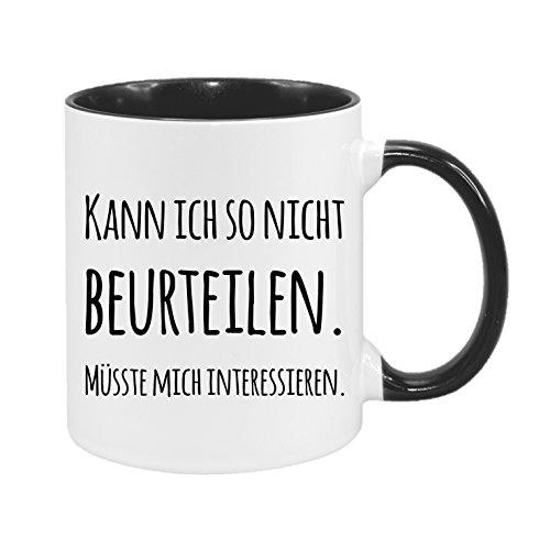 Kann ich so nicht beurteilen. Müsste mich interessieren. - hochwertiger Keramik-Kaffeebecher - Cups by t? - Kaffeetasse - Spruchtasse - Tasse mit Spruch - Geschenk