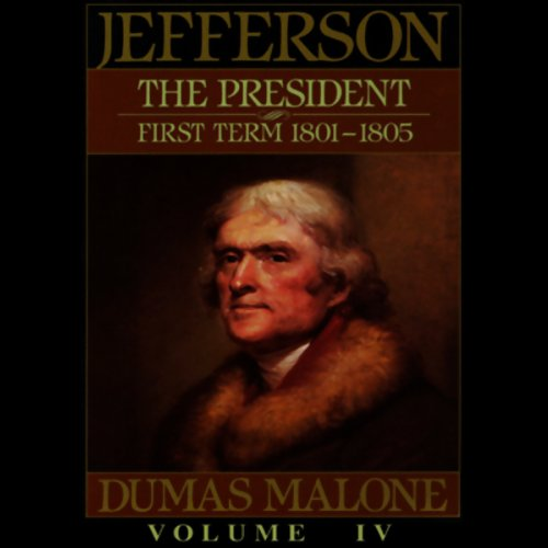 Thomas Jefferson and His Time, Volume 4 audiobook cover art