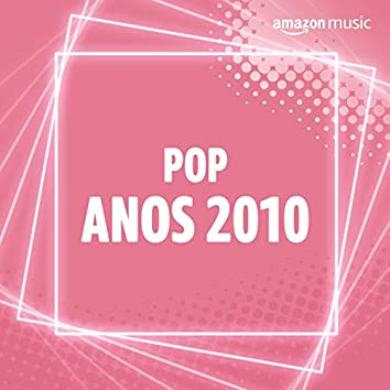 Pop Anos 2010
