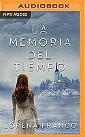 La memoria del tiempo: Narración En Castellano (Trilogía del tiempo)