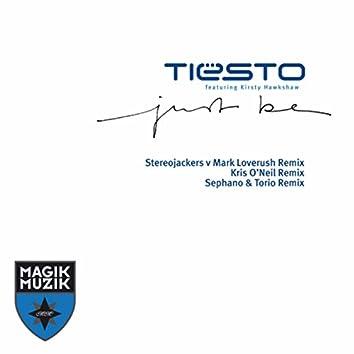 Just Be (Remixes)