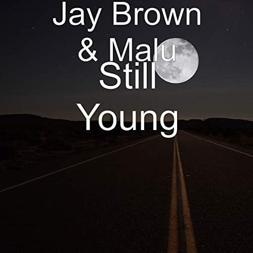 Jay Brown & Malu