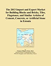 The 2013 Import and Export Market for Building Blocks and Bricks, Tiles, Flagstones, and Similar Articles of Cement, Concrete, or Artificial Stone in Estonia