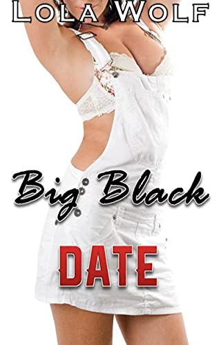 Big Black Date (Hotwife, Interracial) (English Edition)