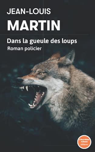 Dans la gueule des loups