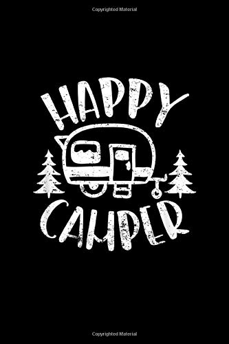 HAPPY CAMPER: happy camper rv trailer outdoor camping Journal/ Notebook Blank Lined Ruled 6''x9'' 120 Pages
