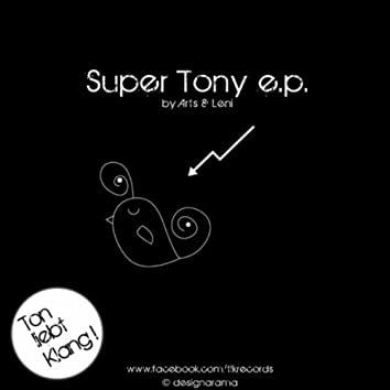 Super Tony E.P.