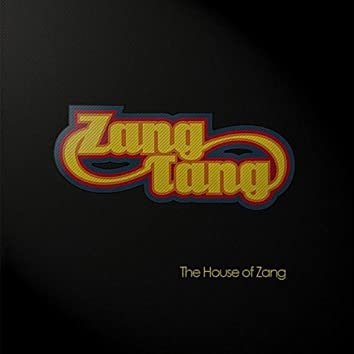 The House of Zang