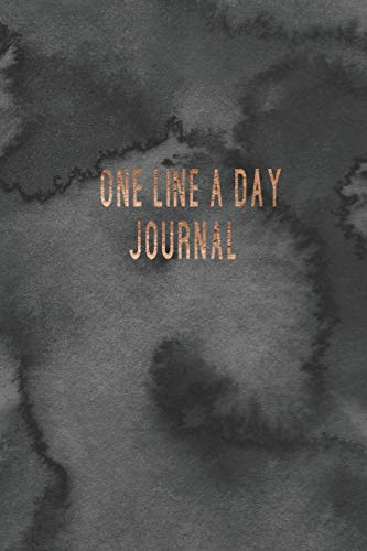 One Line A Day Journal: A 5 Year Journal. One Line Per Day.
