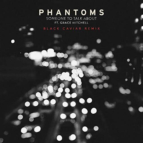 Phantoms feat. Grace Mitchell