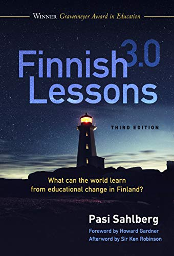 Compare Textbook Prices for Finnish Lessons 3.0: What Can the World Learn from Educational Change in Finland 3 Edition ISBN 9780807764817 by Sahlberg, Pasi,Robinson, Ken,Gardner, Howard