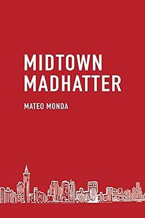 Midtown Madhatter