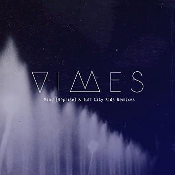 Mind (Reprise & Remixes)
