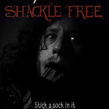 Stick a Sock in It