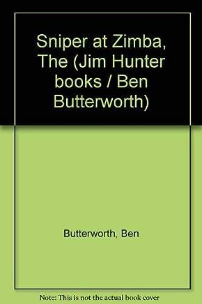 Sniper at Zimba, The (Jim Hunter books / Ben Butterworth)