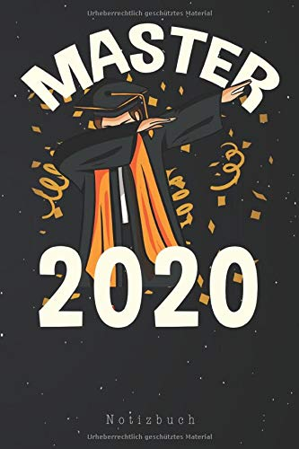 Master 2020 Notizbuch: Master 2020 Dabbing Geschenk Abschlussgeschenk Uni Absolvent Notizbuch | Notizblock als Geschenk-Idee | 110 Seiten Journal | Liniert, Kladde im A5 Format