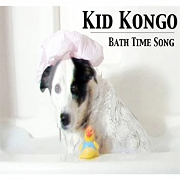 Bath Time Song (feat. Mr. Ducky Duck)