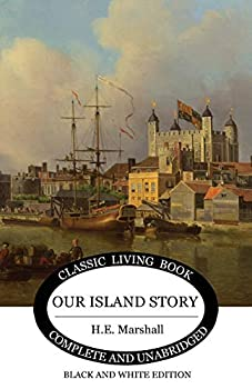 Our Island Story  Black and White Edition