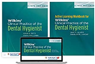 Wilkins' Clinical Practice of the Dental Hygienist with Navigate 2 Preferred Access with Workbook