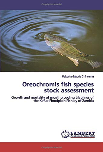 Oreochromis fish species stock assessment: Growth and mortality of mouthbrooding tilapiines of...