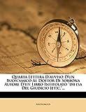 Quarta Lettera D'auviso D'un Buon'amico Al Dottor Di Sorbona Autore D'un Libro Intitolato 'difesa Del Giudicio [et]c.'...