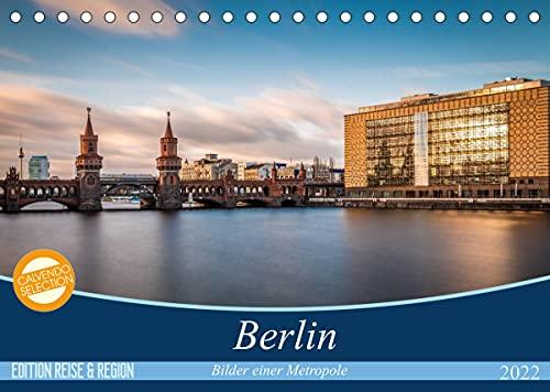 Berlin - Bilder einer Metropole (Tischkalender 2022 DIN A5 quer)