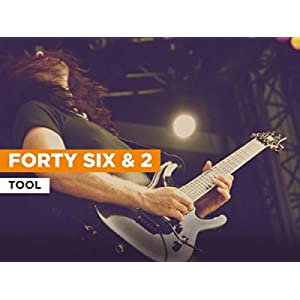 Forty Six & 2 in the Style of Tool